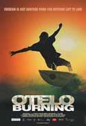 Otelo Burning - Der Preis der Freiheit